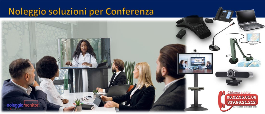 Noleggio soluzioni per Conferenza